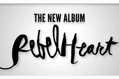 Rebel Heart Albümünün İlk Hafta Satışı...
