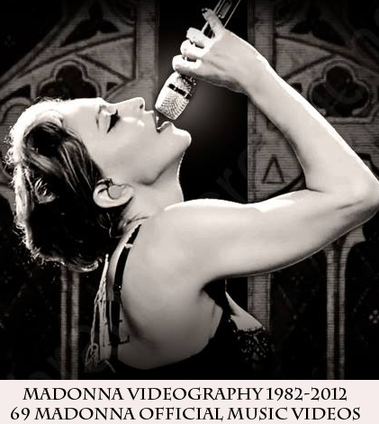 Madonna Videography 1982-2012 (69 Madonna Offical Music Videos)