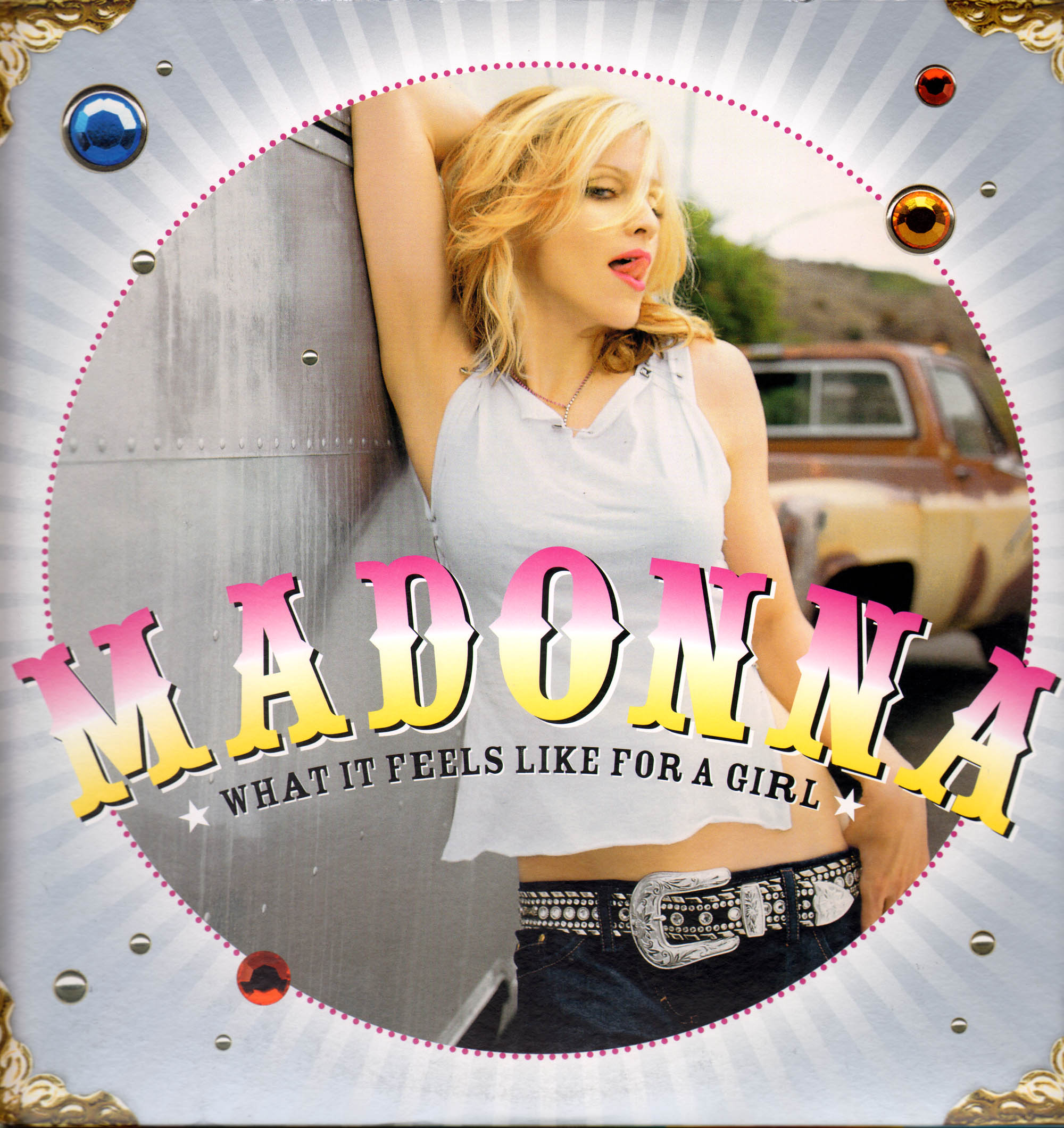 Madonna Gerçeği What It Feels Like For A Girl