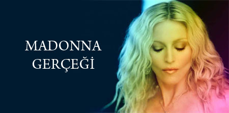 Madonna Gerçeği: The Devil Wouldn't Recognize You