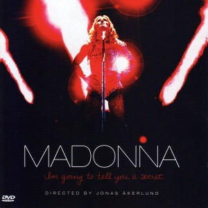 madonna-i_m_going_to_tell_you_a_secret-frontal_600x600